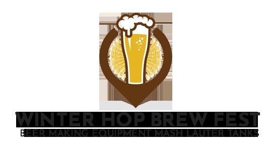 Winter Hop Brew Fest - Beer Making Equipment Mash Lauter Tanks
